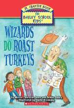 Wizards Do Roast Turkeys