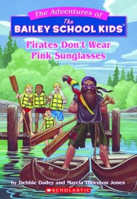 Pirates Do Wear Pink Sunglasses