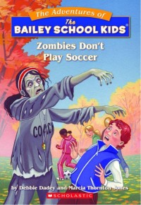 new Zombies Don't Play Soccer Cover
