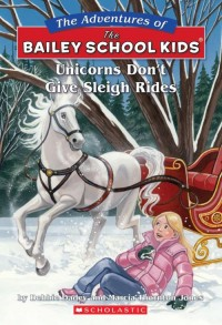 Unicorns Don't Give Sleigh Rides