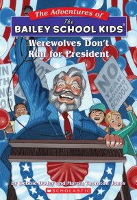 Werewolves Don't Run for President