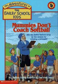 Mummies Dont' Coach Softball