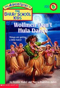 Wolfman Don't Hula Dance