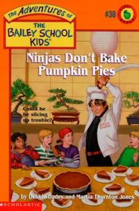 Ninjas Don't Bake Pumpkin Pies