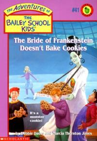 The Bride of Frankenstein Doesn't Bake Cookies