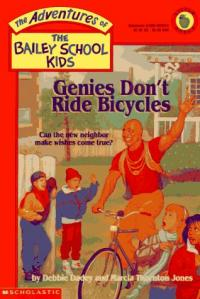 Genies don't Ride Bicycles