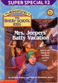Mrs. Jeepers Batty Vacation