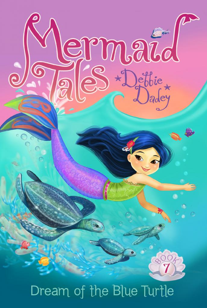 Dream of the Turtle - Book 7 of the Mermaid Tales series by children's author Debbie Dadey