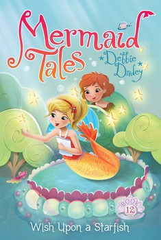 Mermaid Tales #11, Wish Upon a Star Fish