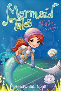 Ready Set Goal Mermaid Tales 17