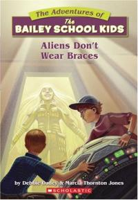 Aliens Don't Wear Braces