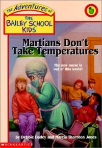 Martians Don't Take Temperatures